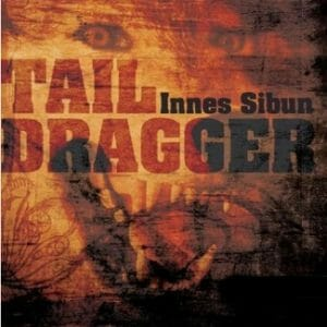 Tail Dragger Innes Siburn